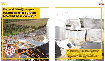 Bertaraf tekniği arayışı başarılı bir enerji üretim projesine nasıl dönüştü?